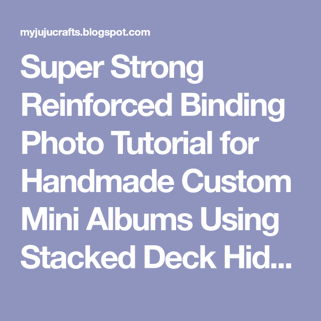 Super Strong Reinforced Binding Photo Tutorial For