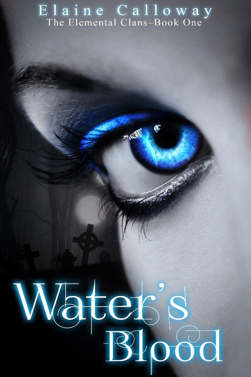 """Water's Blood""  ***  Elaine Calloway  (2013)"