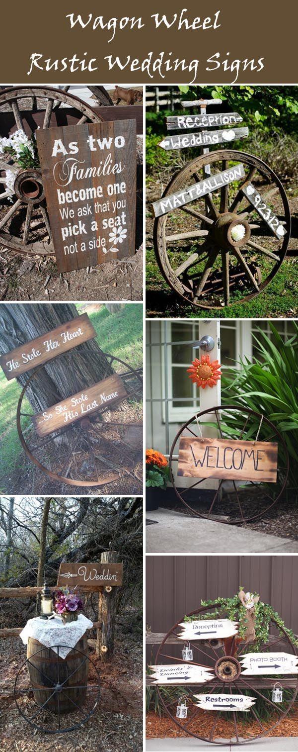 www.elegantweddinginvites.com wp-content uploads 2016 03 wagon-wheel-rustic-wedding-sign-ideas.jpg