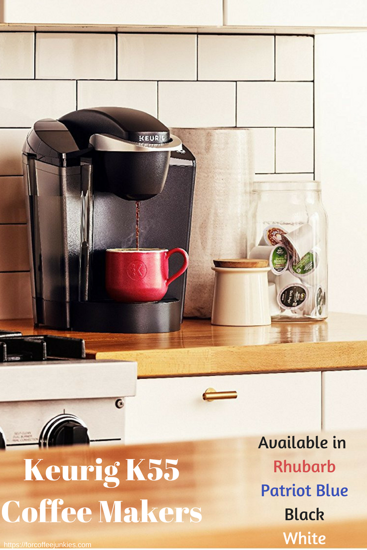 Keurig K55 Coffee Makers Review February 2019 Kitchen