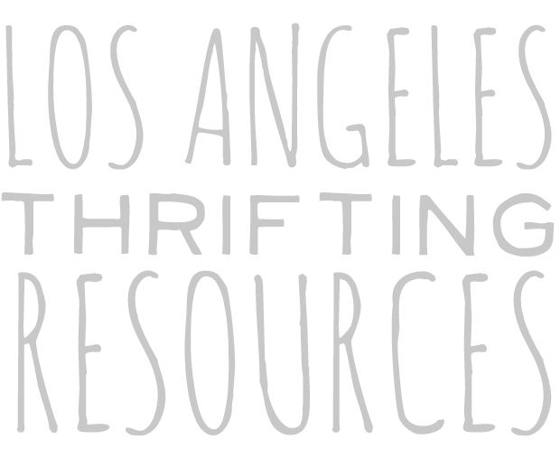 Los Angeles Thrifting resources