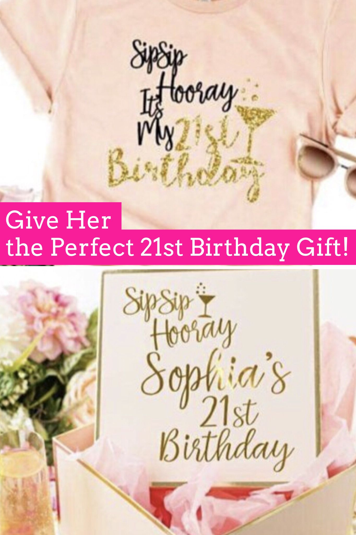 Give Her The Perfect 21st Birthday Gift