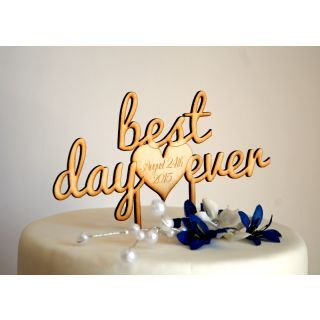 best day ever cake topper - Google Search
