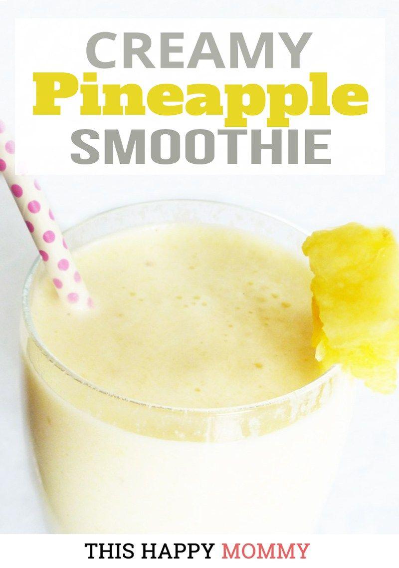Creamy Pineapple Smoothie Recipe Pineapple Smoothie Recipes