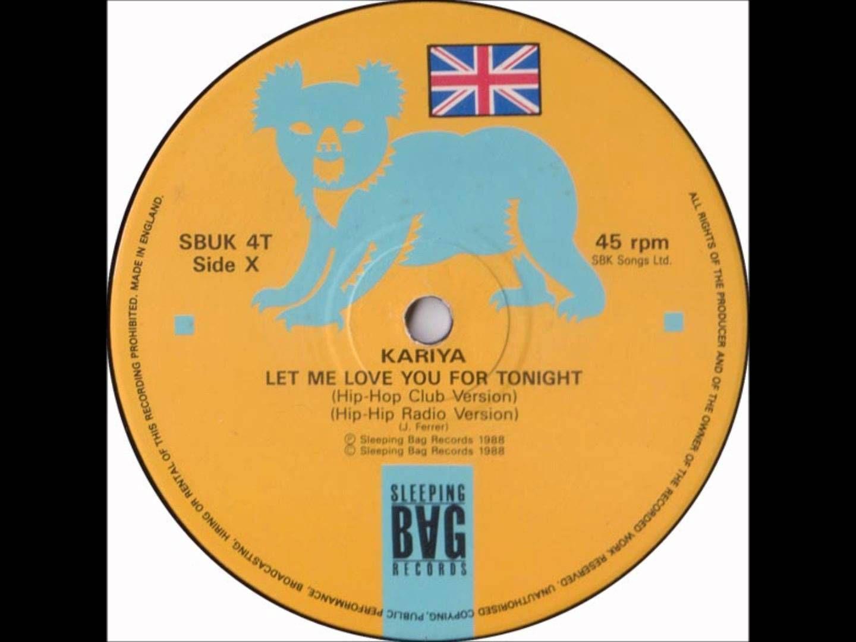 Kariya Let Me Love You For Tonight Original House Club 12 Mix Let Me Love You Kariya Old School Music