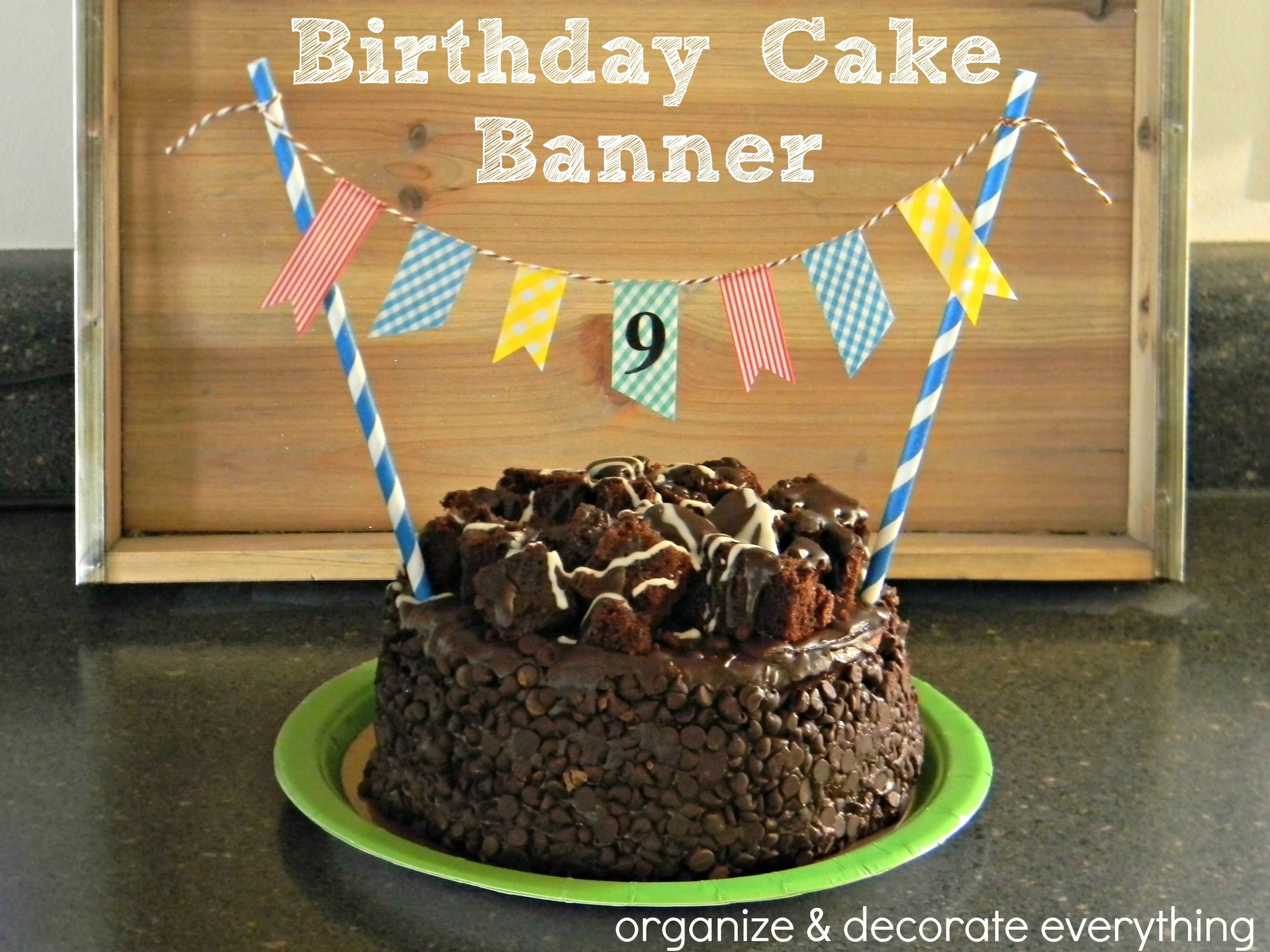 birthday cake banner by organize and decorate everything on cake birthday banner