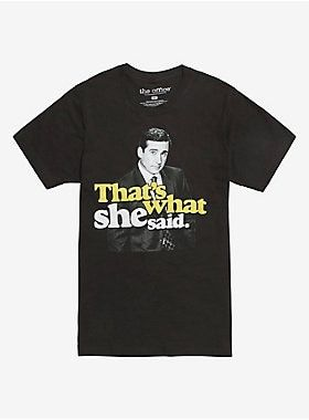 The Office Michael Scott That's What She Said T Shirt | The