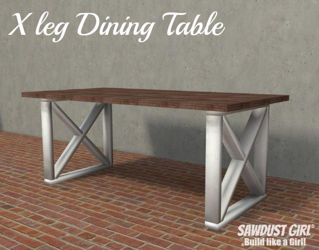 X Leg Dining Table Plans Sawdust Girl Dining Table Legs