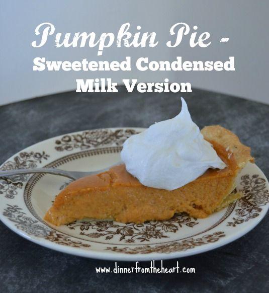 recipe: pumpkin pie with condensed milk vs evaporated milk [19]