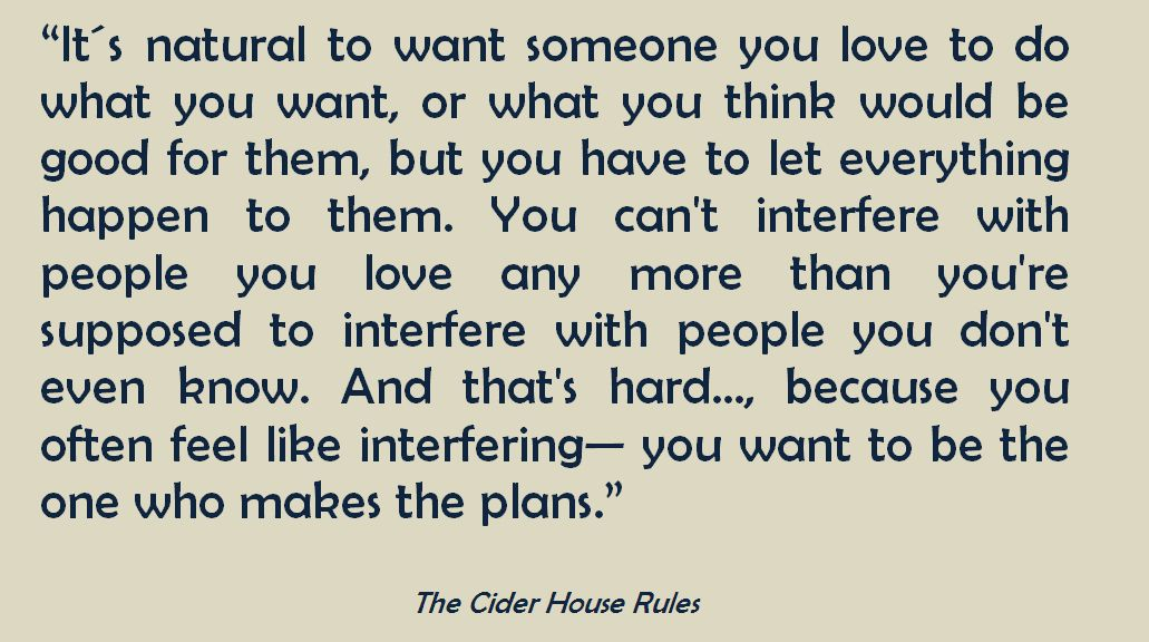 The Cider House Rules John Irving With Images Quotes That