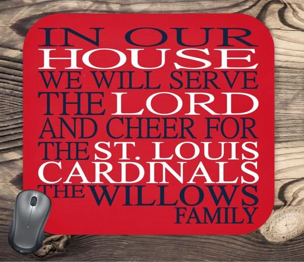 In Our House We Will Serve The Lord And Cheer For The St