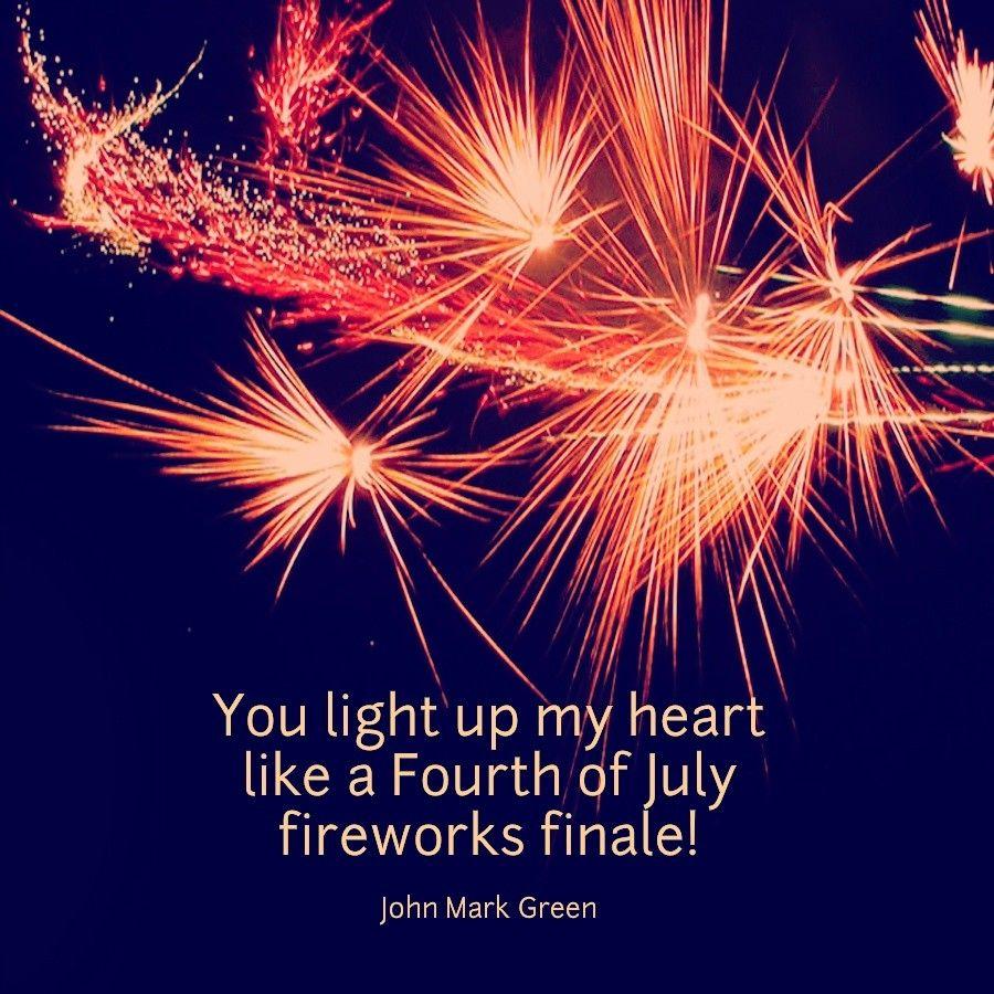 Love Quote By John Mark Green Heart Fireworks Johnmarkgreen