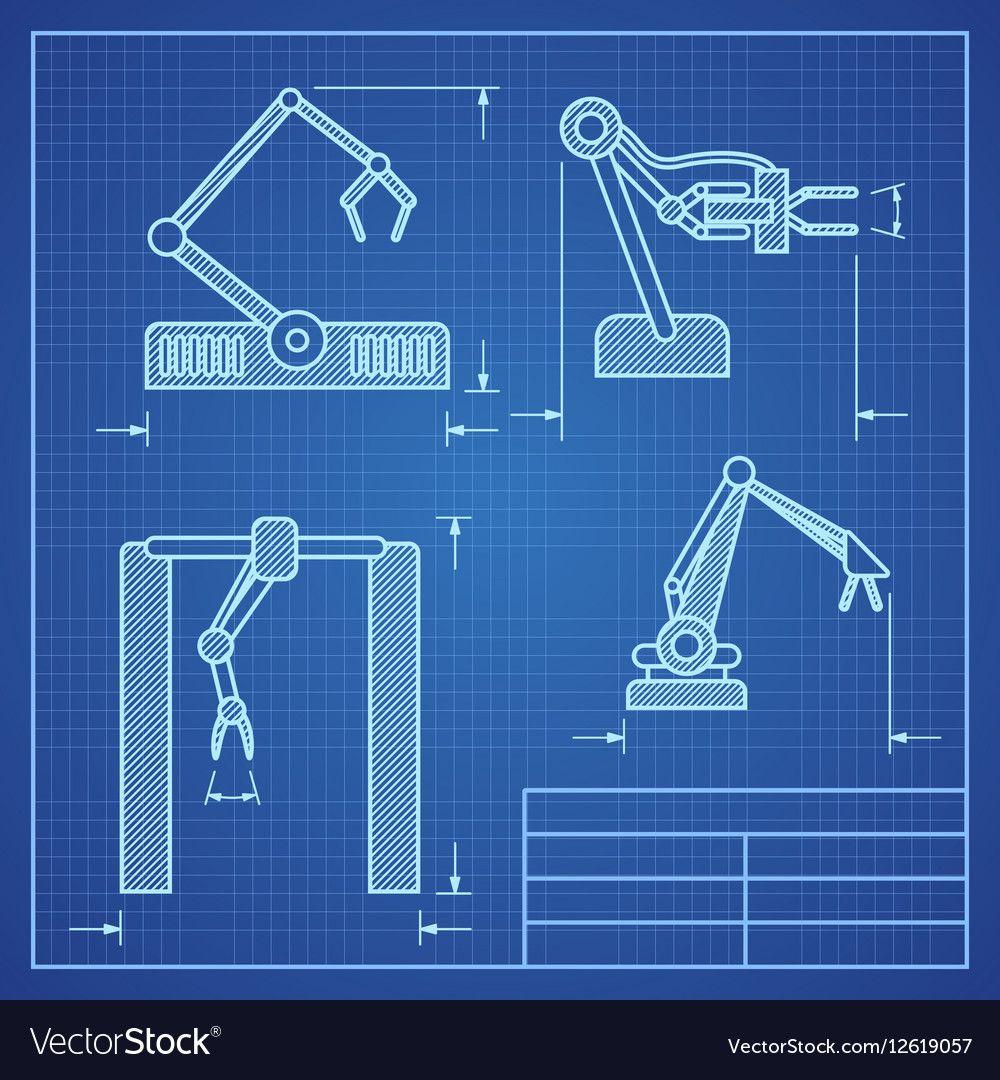 Robot arms blueprint machine industrial robotic vector project robot arms blueprint machine industrial robotic vector project blueprint robotic arm illustration download a malvernweather Choice Image