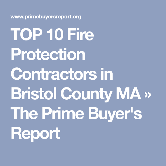 Top  Fire Protection Contractors In Bristol County Ma  The