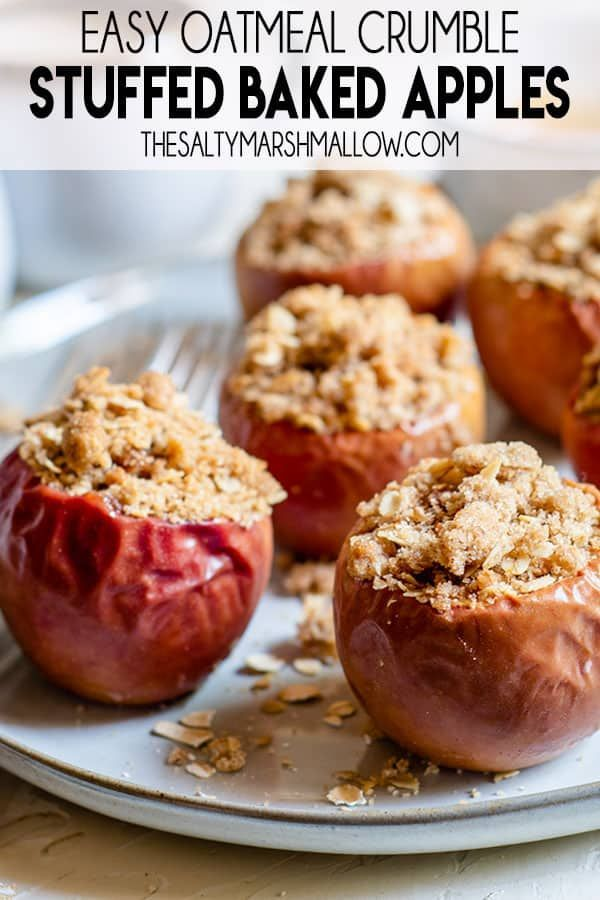 Oatmeal Crumble Baked Apples The Salty Marshmallow Recipe Baked Apples Baked Apple Oatmeal Recipes