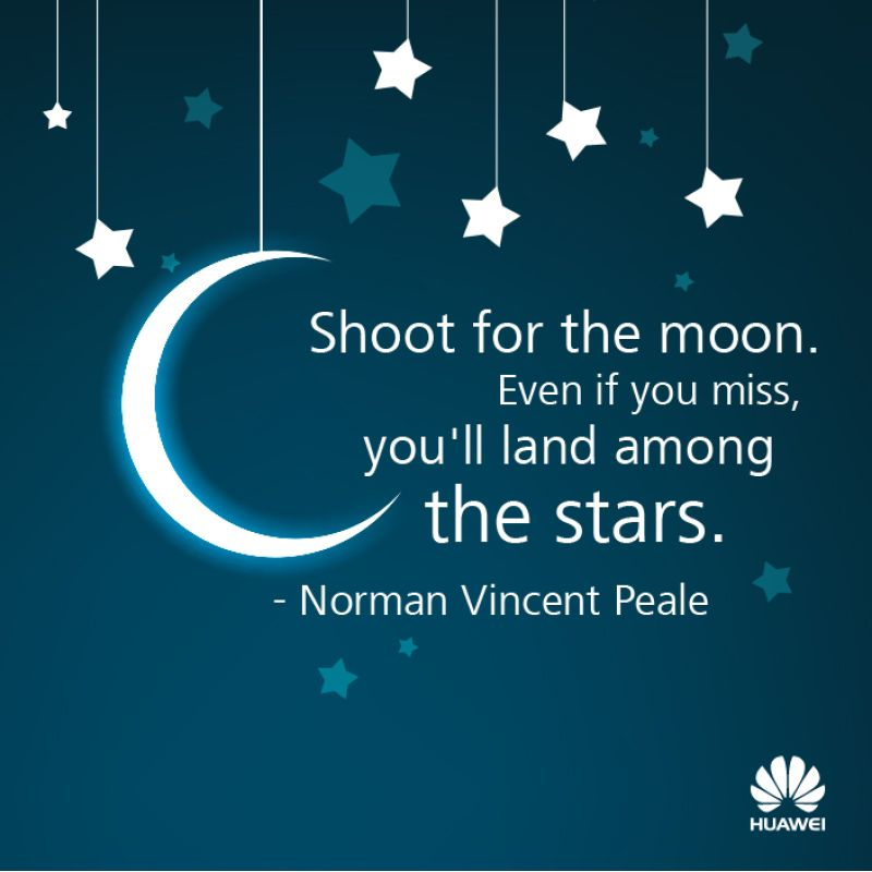 Shoot For The Moon Even If You Miss You Ll Land Among The Stars Norman Vincent Peale