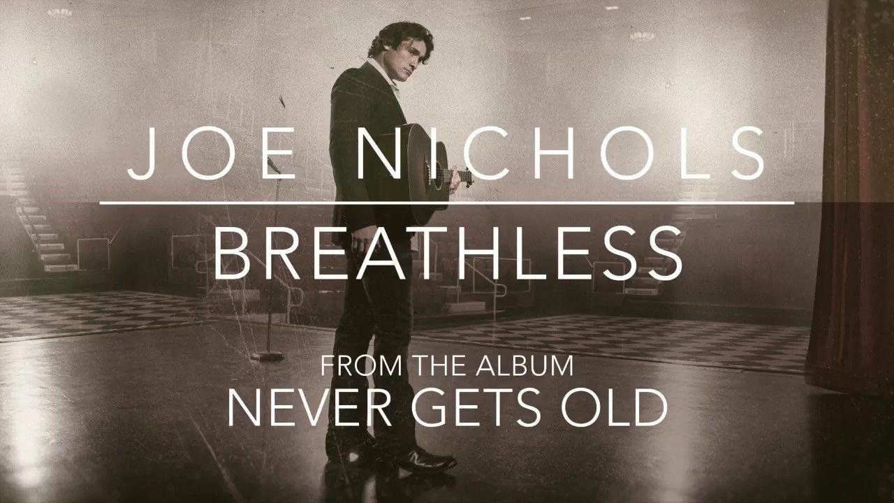 Joe Nichols - Breathless (Official Audio) | Country Music
