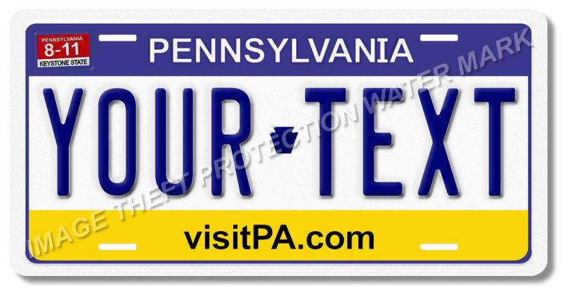 Pennsylvania Novelty Vanity License Plate ADD YOUR TEXT