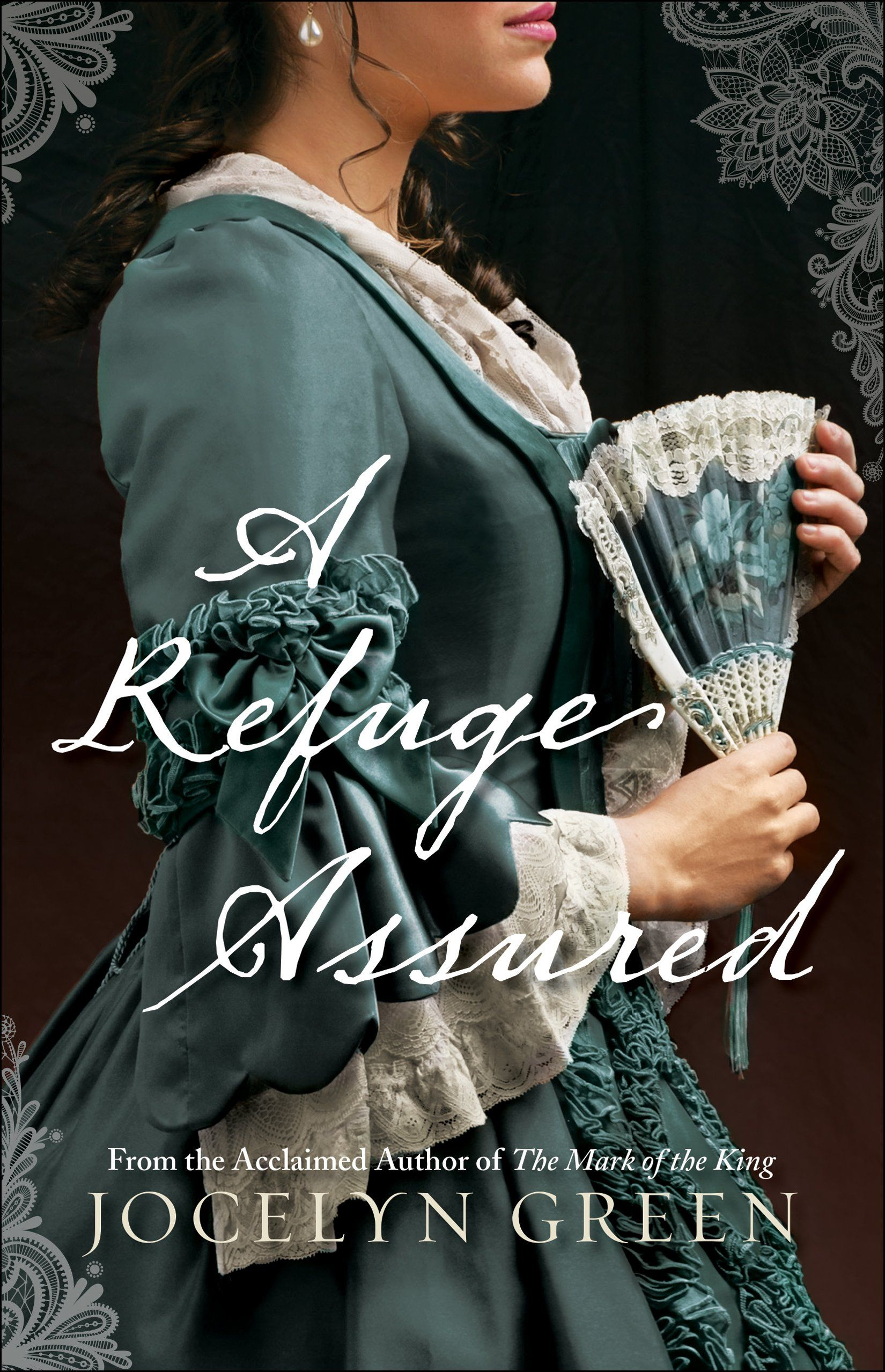 A Refuge Assured By Jocelyn Green