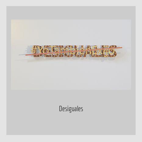 DESIGUALES.  YENY CASANUEVA Y ALEJANDRO GONZÁLEZ. PROYECTO PROCESUAL ART.