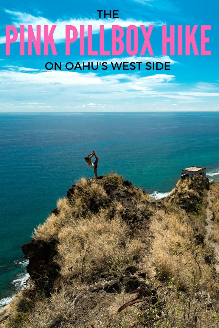 The Pink Pillbox hike is surrounded by breathtaking mountains and overlooks the crashing cerulean waves on the West Side of Oahu.