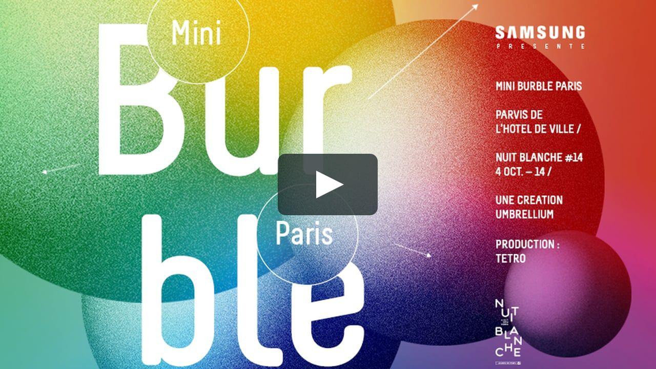 TEASER MINI BURBLE PARIS NUIT BLANCHE 2014 on Vimeo