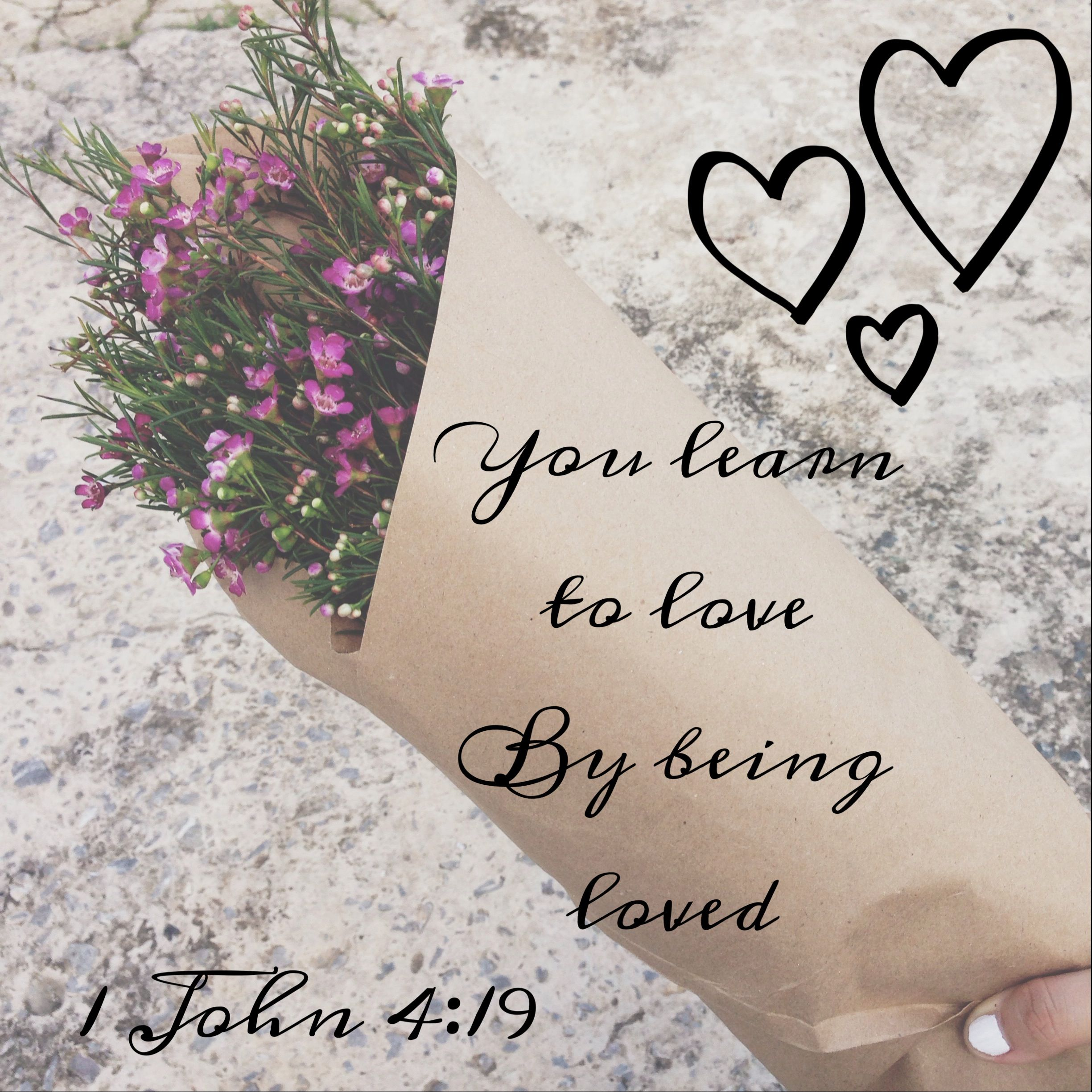 You Lear to love by being loved imspirational quote love More quotes