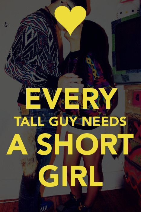 Tall boyfriend short girlfriend quotes