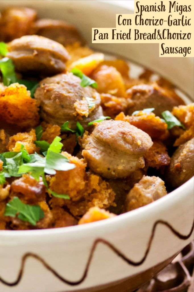 Spanish Migas Con Chorizo-Garlic Pan Fried Bread&Chorizo Sausage #spanishmeals