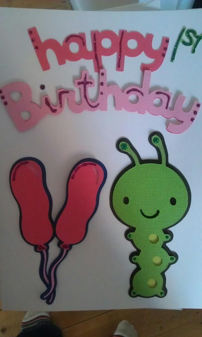 1st birthday card for niece, made using cricut 1st