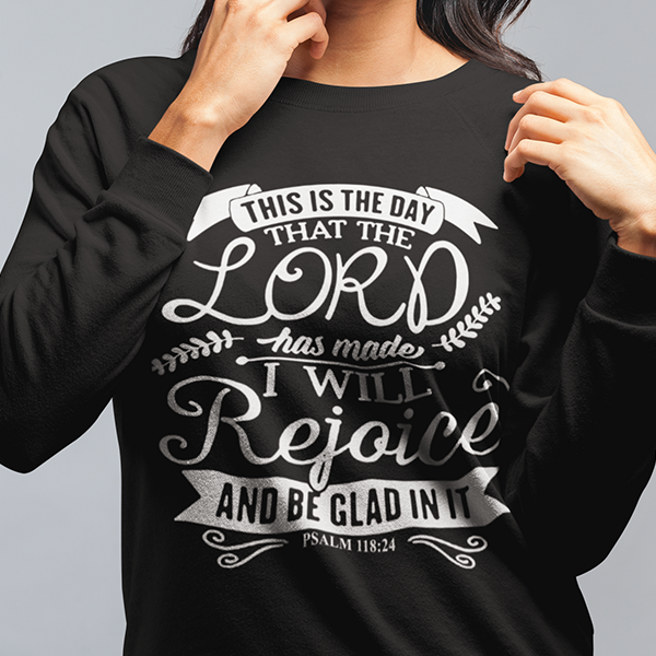 This is the day that the Lord has made Psalm 118:24 long sleeve t-shirt