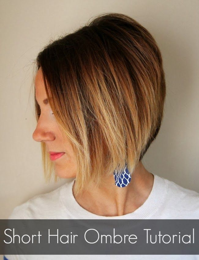How to color your own ombre- short hair ombre tutorial ...