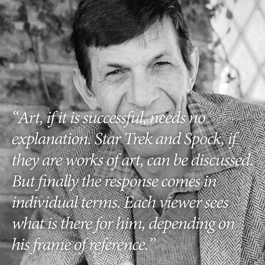 Leonard Nimoy Quotes Fair 10 Leonard Nimoy Quotes That Inspired Us To Boldly Go  Leonard