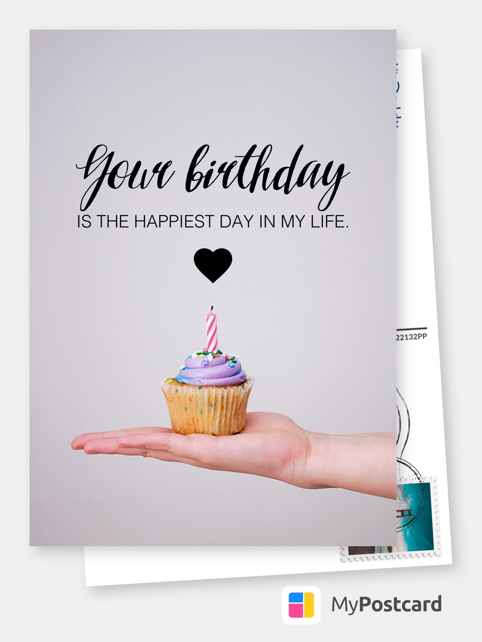Your Birthday Is The Happiest Day In My Life Geburtstagswunsche