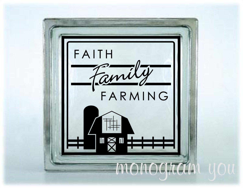 Faith Family Farming Glass Block Vinyl Decal By MonogramYou - Glass block vinyl decals
