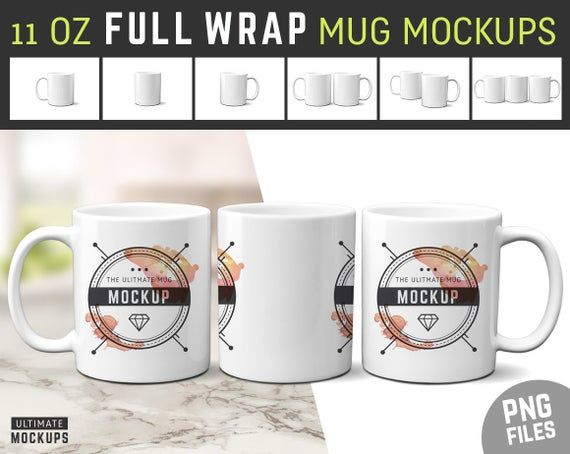 Download Free 11 Oz Full Wrap Mug Mockups Transparent Pngs (PSD) in ...