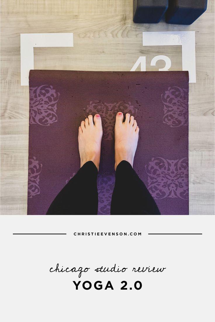 Fitness Studio Review: Yoga 2.0    #fitness #yoga #fitnessstudio #boutique #chicago #health