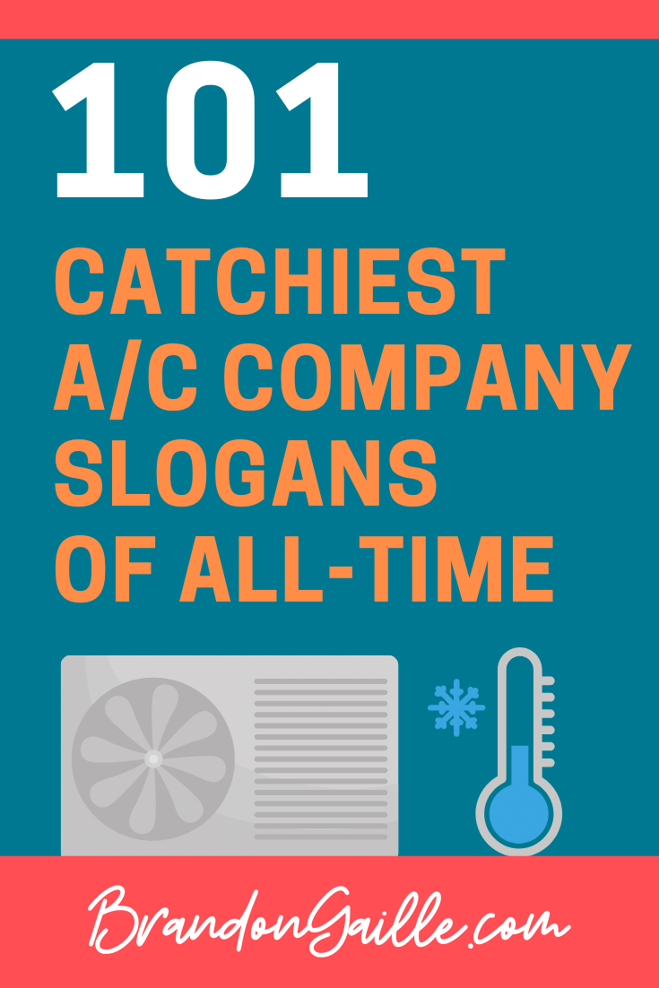 101 Catchy Air Conditioning Company Slogans Air Conditioner Company Air Conditioning Companies Refrigeration And Air Conditioning