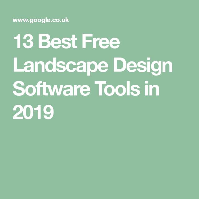 13 Best Free Landscape Design Software Tools In 2019 Landscape Design Software Free Landscape Design Free Landscape Design Software