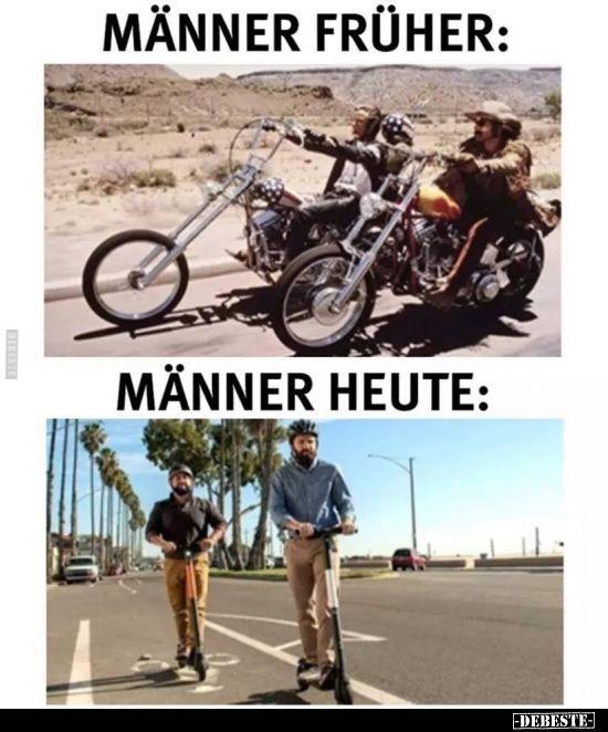 Männer früher vs. Männer heute.. | Lustige sprüche bilder