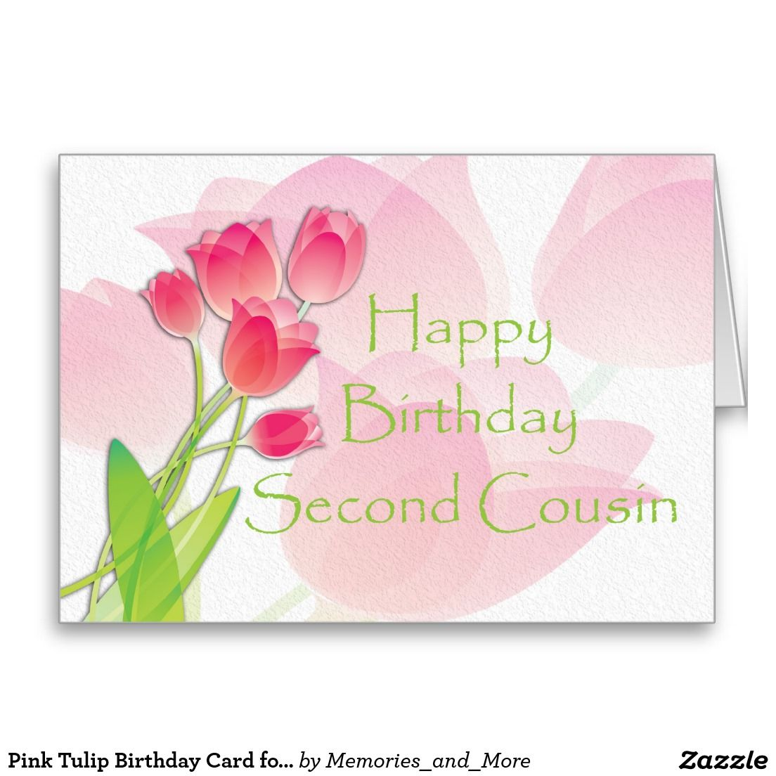 Pink tulip birthday card for second cousin zazzle sales pink tulip birthday card for second cousin kristyandbryce Images