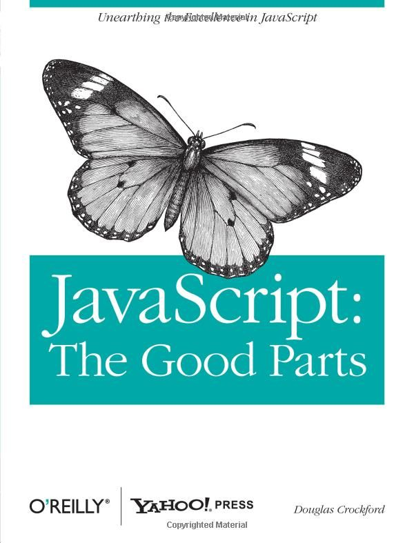 JavaScript: The Good Parts: Douglas Crockford: 9780596517748: Amazon.com: Books