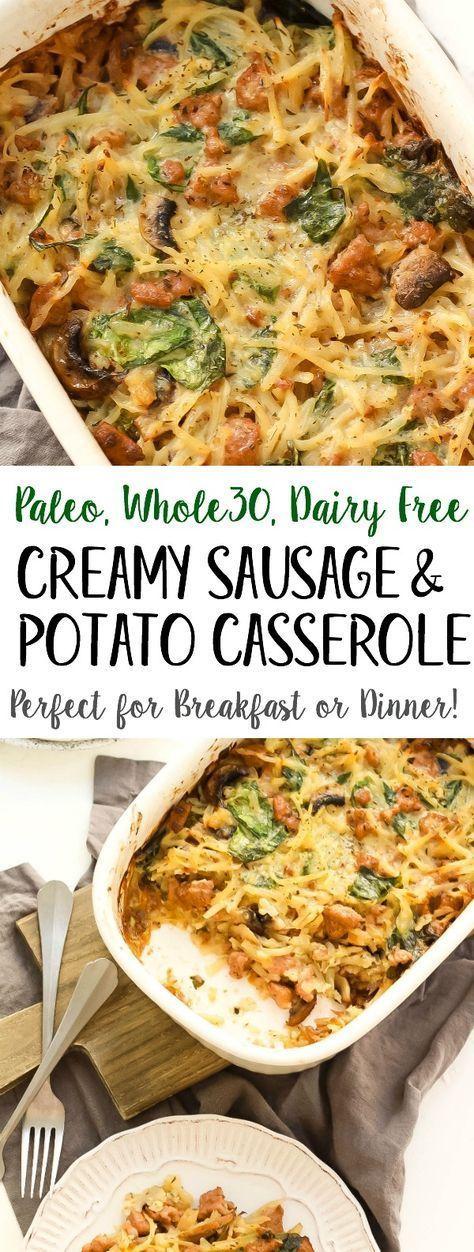 Creamy Sausage & Potato Whole30 Casserole (Paleo + GF) - Paleo Dinners -