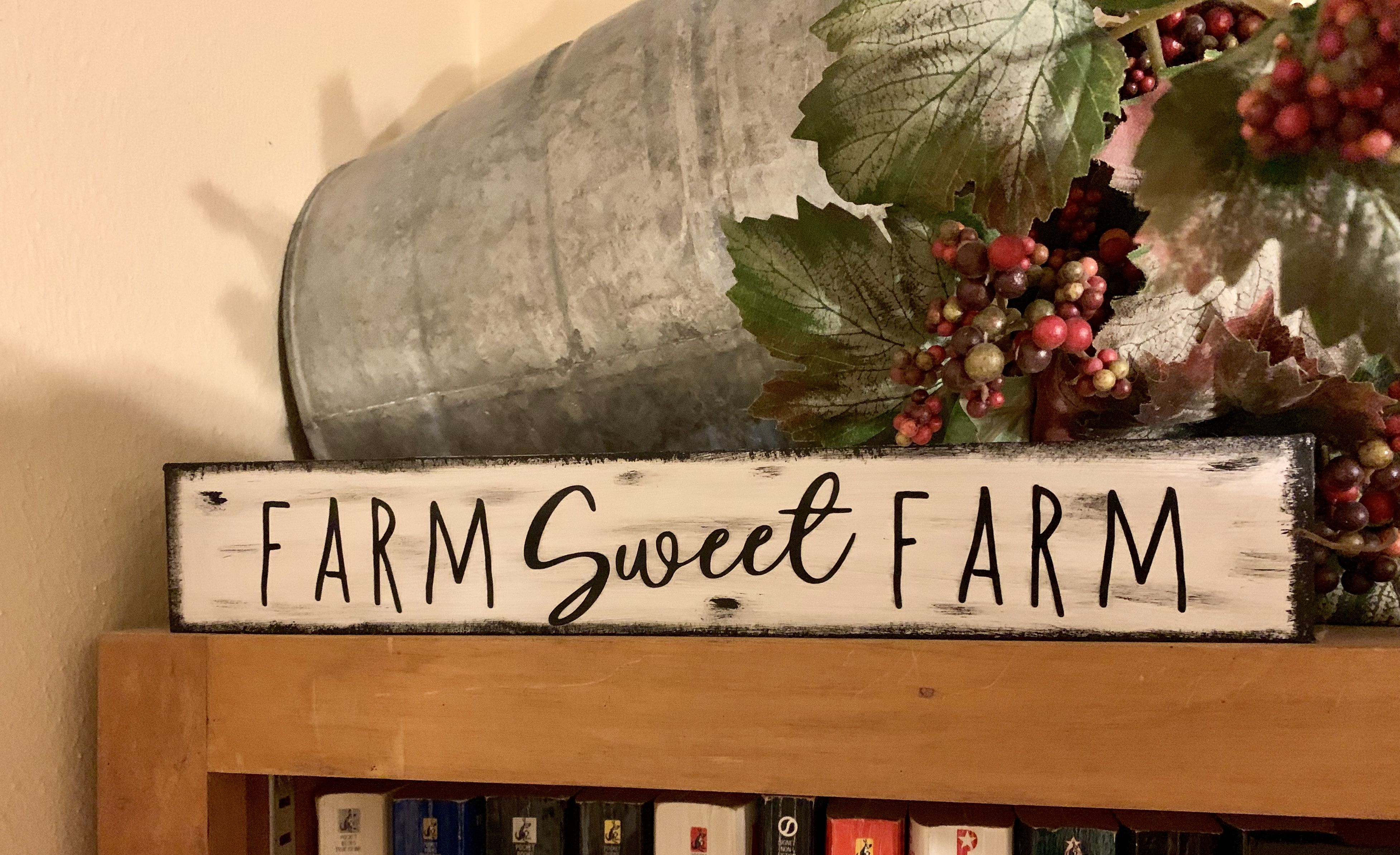 Dollar Tree Diy Farm Sweet Farm Sign Farm Signs Dollar Tree Diy Diy Signs