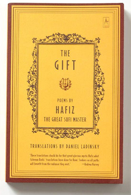 The Gift, Poems by Hafiz | Books | Pinterest | Hafiz, Poem and Poet