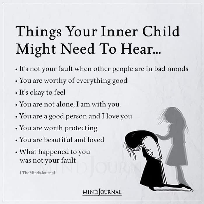 Things Your Inner Child Might Need To Hear