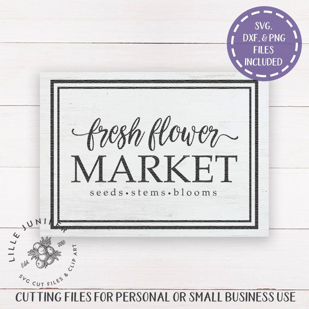 Fresh Flower Market svg, Farmhouse Sign svg, Cottage Style