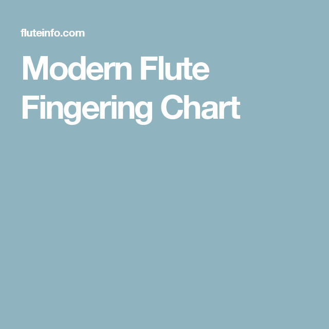 Modern Flute Fingering Chart  Flute    Flutes And