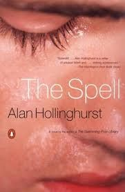 The Spell by Alan Hollinghurst is a novel about two men as their relationship unravels in a haze of ecstasy.