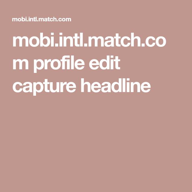 beste dating headline voor match.com